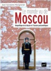 Dernières parutions dans Hors collection, Le monde vu de Moscou