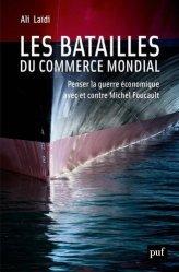 Dernières parutions dans Hors collection, Les batailles du commerce mondial