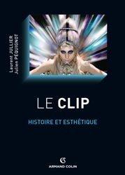 Dernières parutions dans Cinéma / Arts Visuels, Le clip