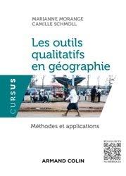 Dernières parutions sur Dictionnaires et techniques de la géographie, Les outils qualitatifs en géographie - Méthodes et applications