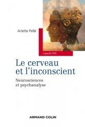 Dernières parutions dans Regards psy, Le cerveau et l'inconscient - Neurosciences et psychanalyse