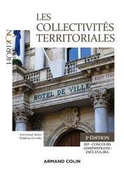 Dernières parutions dans Horizon, Les collectivités territoriales. Une approche juridique et pratique de la décentralisation, 3e édition