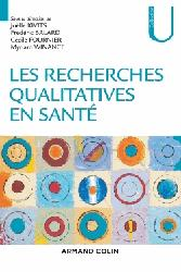 Dernières parutions dans Collection U, Les recherches qualitatives en santé