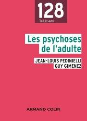 Nouvelle édition Les psychoses de l'adulte