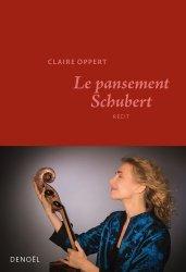 Dernières parutions sur Autres médecines douces, Le pansement Schubert