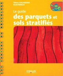 Dernières parutions dans Les cahiers du bricolage, Le guide des parquets et sols stratifiés