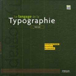 Dernières parutions dans Atout carré, Le langage de la typographie. Connaître et choisir ses polices de caractères