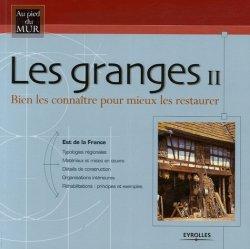 Dernières parutions dans Au pied du mur, Les granges II Est de la France