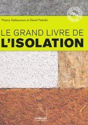 Souvent acheté avec Maisons bois chanvre et paille sur la commune de Montholier, le Le grand livre de l'isolation