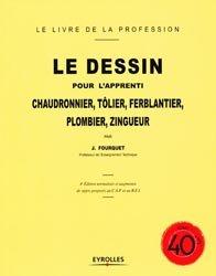 Dernières parutions dans Reprints, Le dessin pour l'apprenti chaudronnier, tôlier, ferblantier, plombier, zingueur
