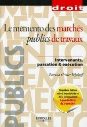 Dernières parutions dans Droit et Sciences politiques, Le mémento des marchés publics de travaux