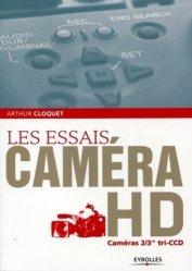 Dernières parutions sur Vidéo, Les essais caméra HD
