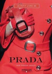 Dernières parutions dans Le petit livre de, Le petit livre de Prada