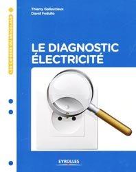 Dernières parutions dans Les cahiers du bricolage, Le diagnostic électricité