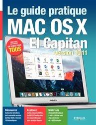 Dernières parutions sur Mac, Le guide pratique Mac OS X El Capitan