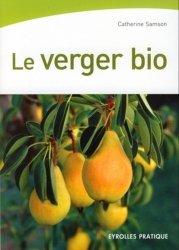 Souvent acheté avec La biodiversité amie du verger, le Le verger bio