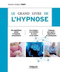 Souvent acheté avec L'hyperactivité chez l'enfant, le Le Grand livre de l'hypnose