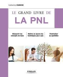 Souvent acheté avec 100 fiches pour réussir sa licence de psychologie, le Le grand livre de la PNL
