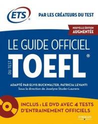 Dernières parutions sur TOEFL, Le guide officiel du test TOEFL