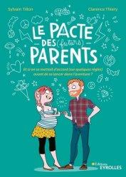Souvent acheté avec J'élève mon enfant 2020, le Le pacte des (futurs) parents