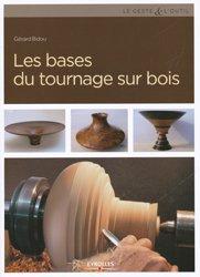 Dernières parutions sur Tournage, Les bases du tournage sur bois