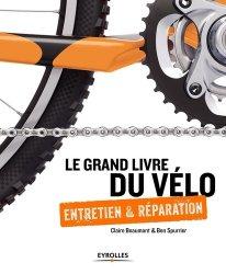 Dernières parutions sur Construction, maintenance, restauration, Le grand livre du vélo