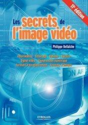 Dernières parutions sur Techniques vidéo, Les secrets de l'image vidéo