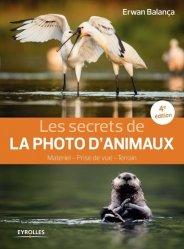 Souvent acheté avec Chats de France, le Les secrets de la photo d'animaux
