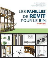 Dernières parutions sur Dessin industriel, Les familles de Revit pour le BIM