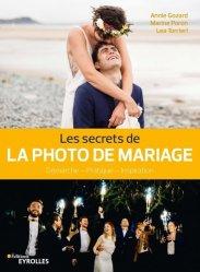 Dernières parutions sur Photographie, Les secrets de la photo de mariage