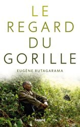 Dernières parutions sur Primates, Le regard du gorille