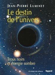 Dernières parutions dans Le temps des sciences, Le destin de l'univers