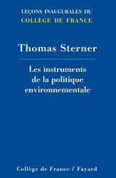 Dernières parutions dans Leçons inaugurales du Collège de France, Les instruments de la politique environnementale