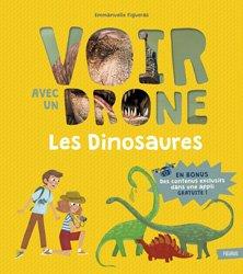 Dernières parutions dans Voir avec un drone, Les dinosaures