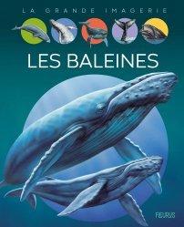 Dernières parutions sur Vie des animaux, Les baleines