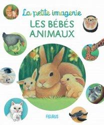 Dernières parutions dans La petite imagerie, Les bébés animaux