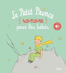 Dernières parutions sur Le Petit Prince dans toutes les langues, Le Petit Prince sonore pour les bébés