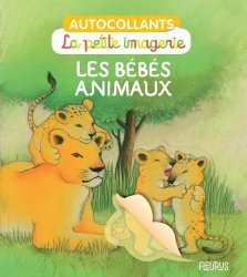 Dernières parutions sur Vie des animaux, Les bébés animaux