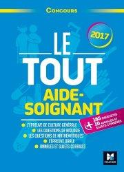 Souvent acheté avec IFSI-AS-AP 2017 - Culture générale et actualités sanitaires et sociales, le Le Tout Aide-Soignant - Concours 2017