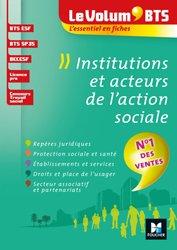 Dernières parutions sur Entrée en école de travail social, Le Volum' BTS - Institutions et acteurs de l'action sociale