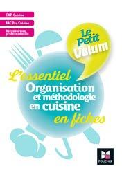 Dernières parutions sur Sciences culinaires, Le Petit Volum' - Organisation et méthodologie en cuisine - Révision et entrainement