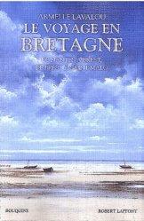Dernières parutions dans Bouquins, Le voyage en Bretagne. De Nantes à Brest, de Brest à Saint-Malo