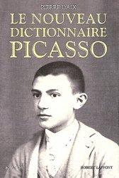 Dernières parutions sur Dictionnaires d'art, Le nouveau dictionnaire Picasso