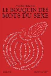 Dernières parutions dans Bouquins, Le bouquin des mots du sexe