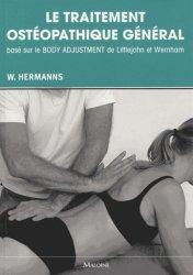 Souvent acheté avec 9 mois en pleine forme avec mon programme ostéo, le Le traitement ostéopathique général basé sur le Body Adjustment de Littlejohn et Wernham