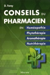 Souvent acheté avec Conseil homéopathique à l'officine, le Les conseils du pharmacien en Homéopathie, Nutrithérapie, Aromathérapie, Phytothérapie