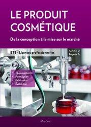 Dernières parutions sur CAP - BP Esthétique cosmétique, Le produit cosmétique