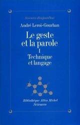 Dernières parutions dans Bibliothèque Sciences, Le geste et la parole - tome 1