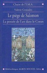 Dernières parutions dans Bibliothèque Idées, Le piège de Salomon. La pensée de l'art dans le Coran