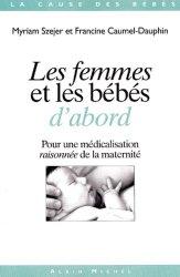 Dernières parutions dans La cause des bébés, Les femmes et les bébés d'abord